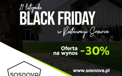 Black Friday w Restauracji Sosnova